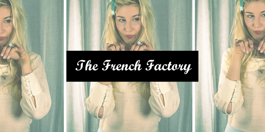 The French Factory