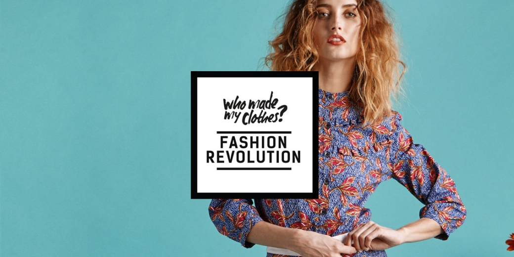 Participez à la Fashion Revolution #FashRev